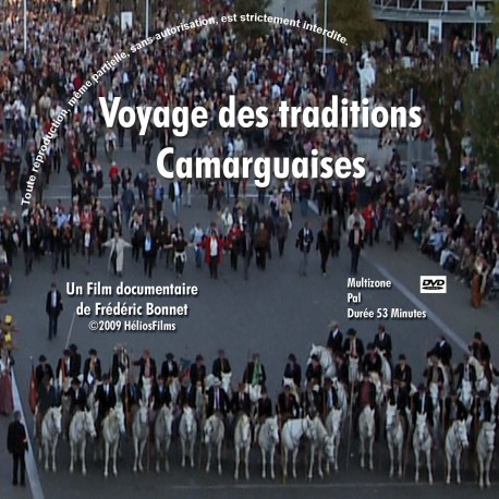 DVD Voyage des traditions Camarguaises